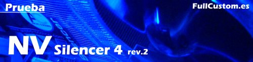 Prueba Artic Cooling NV Silencer 4 rev2