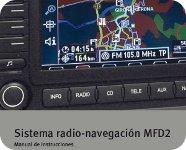 Manual de instrucciones Sistema radio-navegación MFD2